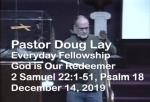 Sermon – Doug Lay – 12-14-19