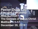 Sermon – Doug Lay – 12-28-19