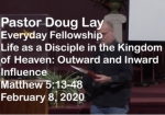 Sermon – Doug Lay – 2-8-20