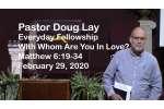 Sermon – Doug Lay – 2-29-20