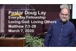 Sermon – Doug Lay – 3-7-20