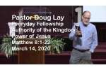 Sermon – Doug Lay – 3-14-20