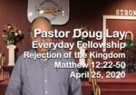 Sermon – Doug Lay – 4-25-20