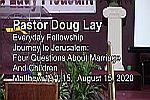 Sermon – Doug Lay – 8-15-20