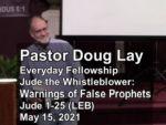 Sermon – Doug Lay – 5-15-21