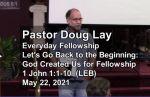 Sermon – Doug Lay – 5-22-21