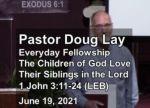 Sermon – Doug Lay – 6-19-2021