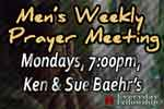 Men's Weekly Prayer Meeting At 7:00pm